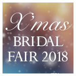 X'mas BRIDAL FAIR2018 11.1~
