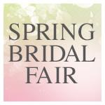 SPRING BRIDAL FAIR 2019.4.1~4.26