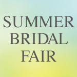 SUMMER BRIDAL FAIR 2020.7.1~7.31
